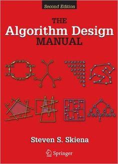 EBook The Algorithm Design Manual Author Steven S Skiena Computer Algorithm, Computer Coding, Computer Technology, Computer Programming, Computer Science, Python Programming, Computer Books, Binary Tree, Algorithm Design