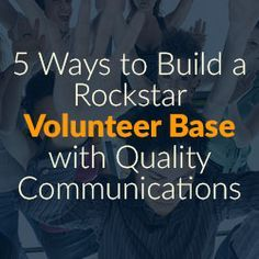 Creating a volunteer program. These five tips will ensure your nonprofit organization is on the right track to building a volunteer dream team.