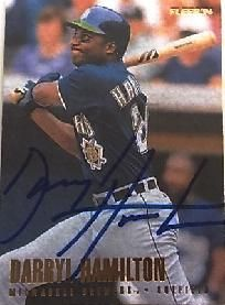 DARRYL HAMILTON ~ BREWERS ~ AUTOGRAPH CARD ~~ FREE SHIPPING ~~