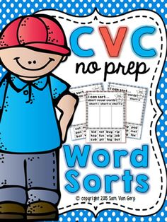 These CVC NO PREP word sorts provide students with hands-on purposeful and engaging learning opportunities. Differentiated instruction is also easy to implement with these word sorts because you can choose different sorts for students based on what they need to work on!  There are 22 different word sorts in this product which gives students TONS of opportunities for learning!