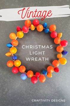 Learn how to make a Christmas light wreath from vintage bulbs. Repurpose colorful, vintage Christmas lights into a DIY Christmas wreath.Repurpose vintage Christmas light bulbs for holiday decorations and crafts. DIY Christmas Light Wreath | Vintage Christmas Light Wreath | Crafts with Vintage Christmas Lights | Vintage Christmas Decorations | Vintage Christmas Crafts #vintage #christmas Vintage Christmas Crafts, Vintage Christmas Lights, Unique Christmas Ornaments, Christmas Light Bulbs, Easy Christmas Crafts, Christmas Gift Tags, Simple Christmas, Christmas Wreaths, Christmas Decorations