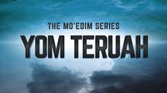 The Mo'edim - Yom Teruah 23min 119Ministries.com ... (aka Feast of Trumpets, Day of Shouting, Rosh Hashanah) Understanding this day a bit better.