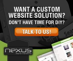 Want a custom website solution? Don't have time for DIY? Talk to us and get started today!  Visit us at: http://nexusdigitalmarketing.com.au/web-design-services