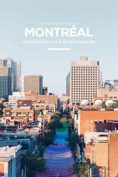 #Montréal les points de vue à ne pas manquer pour prendre de la hauteur sur la ville. #Canada #Québec