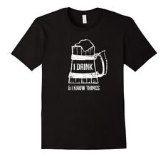I Drink and I Know Things Shirt 2, Funny Nerdy GoT Gift