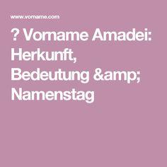 ▷ Vorname Amadei: Herkunft, Bedeutung & Namenstag