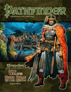 Pathfinder Adventure Path #35: War of the River Kings (Kingmaker 5 of 6) (PFRPG) | Book cover and interior art for Pathfinder Roleplaying Game - PFRPG, 3rd Edition, 3E, 3.x, 3.0, 3.5, 3.75, Role Playing Game, RPG, Open Game License, OGL, Paizo Inc. | Create your own roleplaying game books w/ RPG Bard: www.rpgbard.com | Not Trusty Sword art: click artwork for source