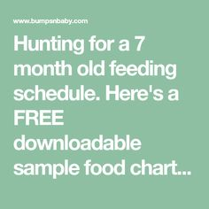 Hunting for a 7 month old feeding schedule. Here's a FREE downloadable sample food chart for seven month old baby with breast milk and formula timings