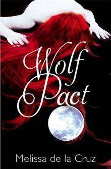 Wolf Pact (Wolf Pact #1)  by Melissa de la Cruz