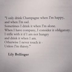 #truth #champagne #life