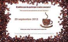 """""""La Journée Internationale du Café"""" #Concours  Du 21 septembre au 29 septembre 2012!  crédit: Cafe-Vrac.com I Love Coffee, Best Coffee, Artisanal, Place Card Holders, Promotion, Facebook, Pageants, Turtle Bulletin Board"""