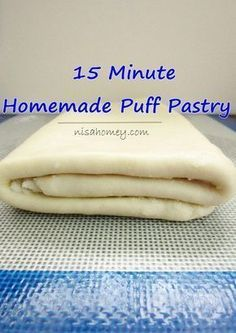 Homemade puff pastry in just 15 minutes, no chilling the dough needed, so easy with my step by step recipes. Homemade puff pastry in just 15 minutes, no chilling the dough needed, so easy with my step by step recipes. Just Desserts, Delicious Desserts, Dessert Recipes, Yummy Food, Baking Tips, Baking Recipes, Masa Recipes, Angel Food, Puff Pastry Dough