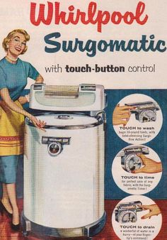 Whirlpool's Surgomatic wringer washer. My mother had one of these.