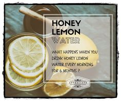 What Happens When You Drink #Honey #Lemon Water for 6 Months  Appreciate Goods #Health