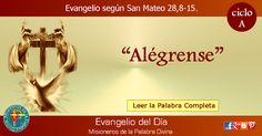 MISIONEROS DE LA PALABRA DIVINA: EVANGELIO - SAN MATEO  28,8-15