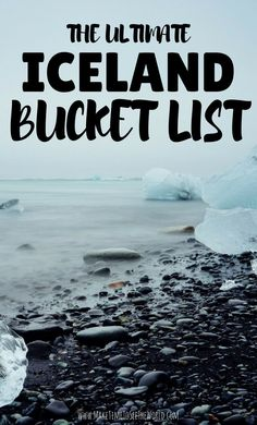 The Ultimate Iceland Bucket List