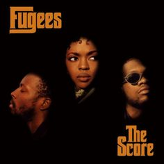 The Score is the second and final studio album by the hip hop trio Fugees, released worldwide February 1996 on Columbia Records. Rap Albums, Hip Hop Albums, Music Albums, Best Rap Album, Best Albums, Greatest Albums, Good Albums, Beatles, Good Music