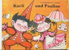 Karli und Pauline:Regine Grube-Heinecke