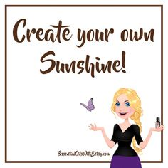 Create your own sunshine. |  12 Gratitude quotes | #gratitude #quotes #uplifting