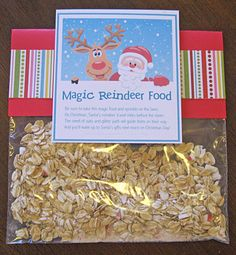 Magic Reindeer food! We do this every year, and this site has the free printables so we can make them for gifts!