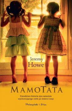 MamoTata - Jeremy Howe - Lubimyczytać.pl