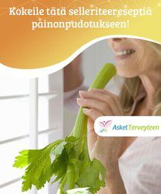 Kokeile tätä selleriteereseptiä painonpudotukseen! Sen lisäksi, että selleri tuo #kylläisyyden tunteen ja auttaa poistamaan #myrkkyjä kehosta, se on myös #vähäkalorinen ja auttaa pudottamaan painoa #Laihduttaminen Parsley, Celery, Herbs, Vegetables, Food, Essen, Herb, Vegetable Recipes, Meals