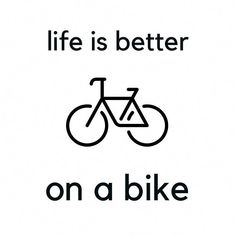 'Bike Quotes - life is better on a bike' Art Print by IdeasForArtists Way Of Life, Life Is Good, Velo Biking, Bicycle Quotes, Bike Ride Quotes, Cycling Quotes, Bike Drawing, Bicycle Maintenance, Cool Bike Accessories
