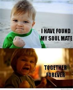 Bahaha!!  Soul Mates Forever!