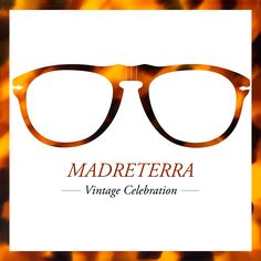 The Persol Vintage Celebration Collection of eyewear is now enriched with  the Madreterra color, rediscovered 72e9372e69ab