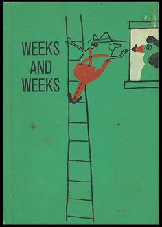 Weeks and Weeks by Mabel Watts. ill. Abner Graboff c1962