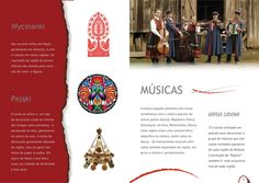 Wycinanki. Pajaki. Músicas. Guia Cultural. Editora Grupo Mazury. http://www.mazury.com.br/#guia