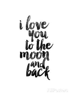 I Love You to the Moon and Back Reproduction d'art