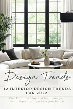Want to stay on top of the trends for your upcoming interior decorating project? We're revealing the latest 2022 Interior Design Trends that you'll want to use in your home interior. Click to check them out. #interiordesigntrends2020 #interiordesigntrends #2020interiordesigntrends