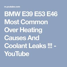 17 best bmw 5 series images on pinterest bmw 5 series bmw parts bmw e39 e53 e46 most common over heating causes and coolant leaks fandeluxe Choice Image