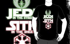 T-shirt- Jedi In The Streets Sith In The Sheets by jastervision