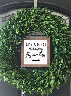 Like a good neighbor stay over there mini wood sign | Wreath decor | Entry Decor | Front Door Decor | Farmhouse Decor | Fixer Upper
