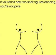 Holy crap that took awhile to see the stick figures LoL Sex Quotes, Funny Quotes, Funny Memes, Hilarious, Jokes, Funny Shit, Adult Fun, Stick Figures, Have A Laugh