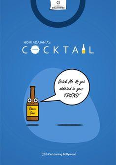 Cocktail movie....© Dhruv Parnami