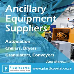 Search for #Ancillary Equipment Suppliers on #Plastixportal! Visit www.plastixportal.co.za for more info!  #suppliers #equipment #chillers #cooling #blenders #dryers #automation #conveyors #granulators #shredders #inMouldLabeling #mouldHeaters #software #auxilliaryEquipment