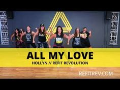 """All My Love"" || @Hollyn || Cardio Dance Fitness || REFIT® Revolution - YouTube"