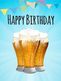 """Celebrate with Beers! Happy Birthday Card. Raise a glass to your friends and family on their birthdays! This bright card is a fun, humorous way to say """"Happy Birthday"""" to the birthday boys and girls in your life. Three foam-topped glasses of beer and bright-colored pendants are a great way to celebrate birthdays for the adults you know! Send this bright blue card to your brother or best friend and then take them out later for a real celebratory drink!"""