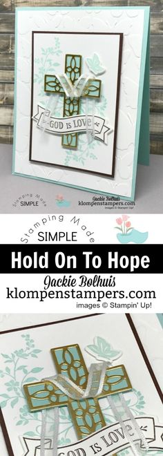 Hold On To Hope Stamp set from the 2018 Occasions Catalog from Stampin' Up! Card Created by Jackie Bolhuis, Klompen Stampers #jackiebolhuis #klompenstampers