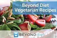 Vegetarian recipes from the Beyond Diet community...including her famous salad dressing with dijon mustard and apple cider vinegar