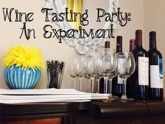 Wine Tasting Party:  An Experiment The Wilderness Girls |  Jenny This is one of my new favorite posts.  Jenny nailed it with this one.  I had such a good time at the wine tasting that this post is like a little souvenir.  This one is  a must-read!