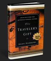 The Traveler's Gift by Andy Andrews is a must read! I've read it several times and apply it's lessons to all facets of my life!