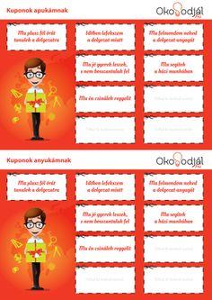 Kupon a szülőknek. Nőnapra, Anyák napjára, szülinapra, névnapra, Valentin napra, csak úgy... Töltsd le innen: http://www.okosodjal.hu/anyagok.html