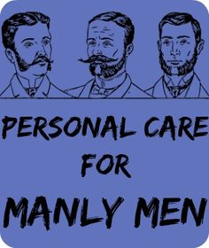 Personal Care DIY Recipes for Manly Men | The 104 Homestead | The 104 Homestead