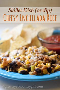 Cheesy Enchilada Rice Skillet Dish (or dip) #Recipe | Green Eyed Country Girl