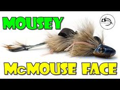 Fly Fish Food -- Fly Tying and Fly Fishing : Mousey McMouseface