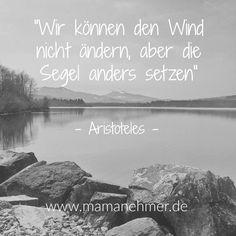 Es liegt immer in unserer eigenen Hand!  #Aristoteles #Mamanehmer #Mumpreneur #Mompreneur  www.mamanehmer.de